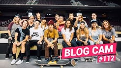 Blog Cam #112 - Street League Women's Practice