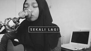 Video Tyas Alfisa | Sekali Lagi - Isyana Sarasvati (Live Cover) | OST. Critical Eleven download MP3, 3GP, MP4, WEBM, AVI, FLV Maret 2018