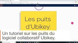 Tutoriel logiciel collaboratif Ubikey : comment fonctionnent les puits ?