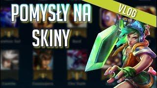 Pomysły na Skiny w League of Legends #14