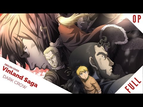 """「English Dub」Vinland Saga OP 2 """"Dark Crow FULL VER.【Sam Luff】ft. BrokeN】 - Studio Yuraki"""