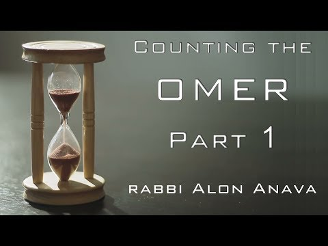 The counting of the Omer - What is the Kabbalah behind it? Part 1 - Rabbi Alon Anava