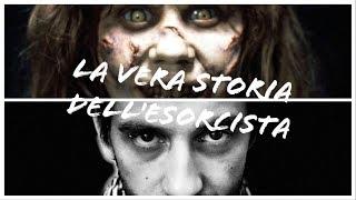 REAL | LA VERA STORIA DELL'ESORCISTA
