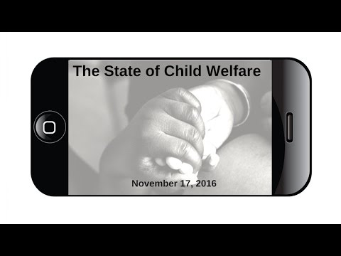 Town Hall: The State of Child Welfare