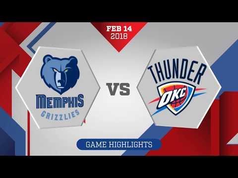 Oklahoma City Thunder vs Memphis Grizzlies: February 14, 2018