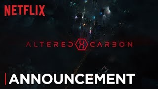 Altered Carbon: Season 2 | Cast Announcement [HD] | Netflix