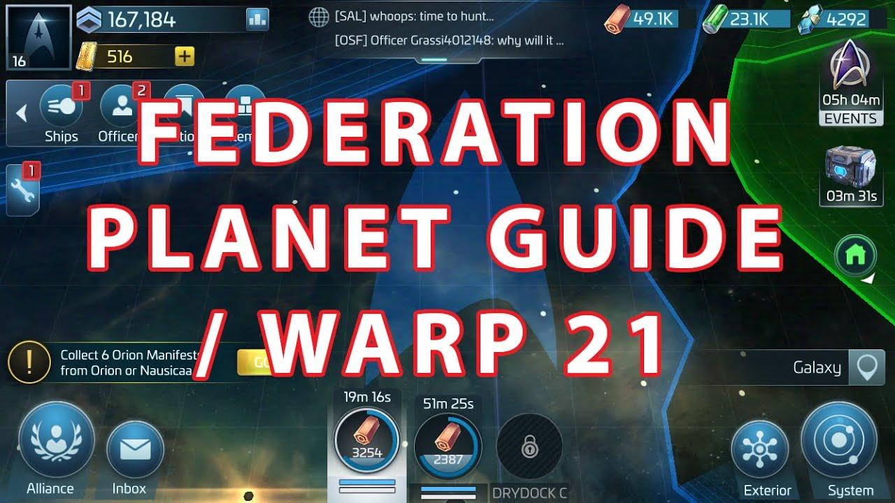 [Post-BETA] Star Trek Fleet Command - FEDERATION PLANET GUIDE / WARP 21 by  Fortis Celebris