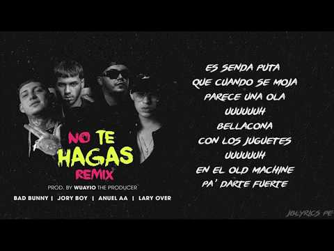 NO TE HAGAS REMIX | Jory Boy Ft Bad Bunny, Lary Over, Anuel AA (Audio & Letra)