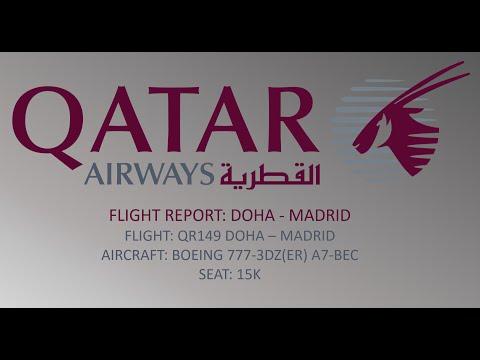 ✈Flight Report✈: Qatar Airways Boeing 777-300ER Doha - Madrid [Full Flight]