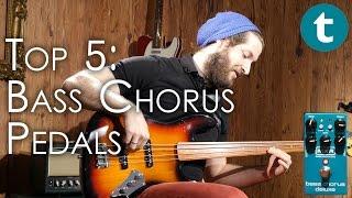 Top 5 | Bass Chorus Pedals | Fretted & Fretless | Demo