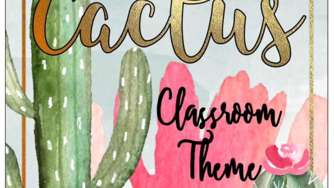 Classroom Decoration Cactus ~ Cactus classroom theme editable youtube