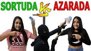 SORTUDA VS AZARADA