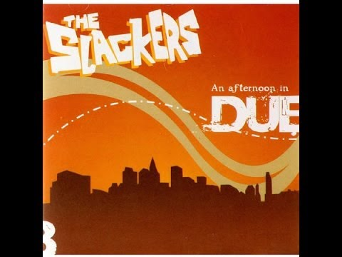 The slackers - An Afternoon In DUB - full album