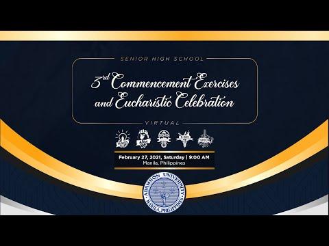 Adamson University Senior High School 3rd Commencement Exercises and Eucharistic Celebration