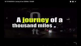 UK to PAKISTAN: A Journey of over 22000km   Episode 3