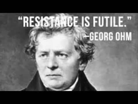 Georg Ohm: Resistance Is Futile