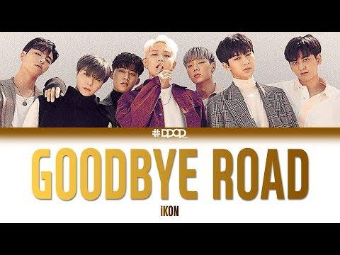 iKON (아이콘) - GOODBYE ROAD (이별길) Lyrics [Han_Rom / rocket upload]