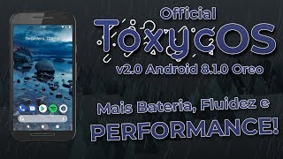 Toxyc OS v2.0 | Android 8.1.0 Oreo | Best battery and Performance! | Review and Installation