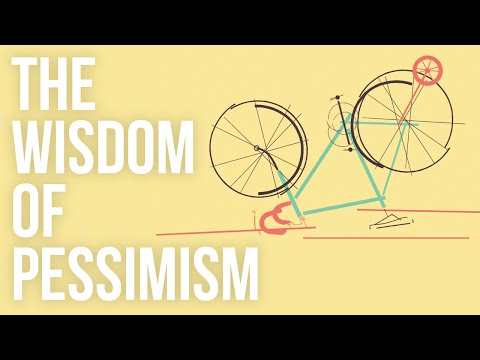 The Surprising Upside To Pessimism