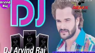 Kheshari lal yadv 2020 DJ Arvind Raj DJ