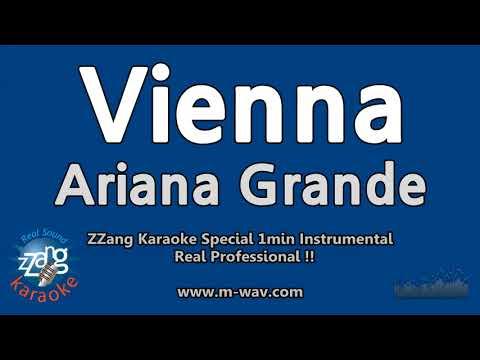 Ariana Grande-Vienna (1 Minute Instrumental) [ZZang KARAOKE]