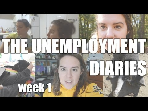 The Unemployment Diaries | Week 1