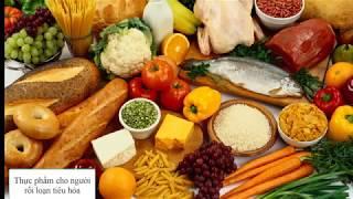 Thực phẩm vàng cho người rối loạn tiêu hóa
