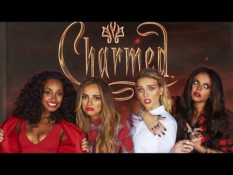 CHARMED STARRING LITTLE MIX