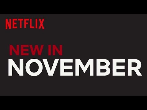 New to Netflix US  November 2017  Netflix