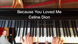 Because You Loved Me - Celine Dion - Piano Cover