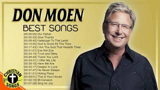 Download lagu New 2020 Best Playlist Of Don Moen Christian Songs ✝️ Ultimate Don Moen Full Album Collection