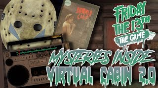 VIRTUAL CABIN 2.0 | The Tapes, Radio Secrets, Back Door | Frequently Asked Questions | F13: The Game