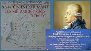 Carl Ditters von Dittersdorf: Sinfonia No.5 in A major, Les paysans changés en grenouilles