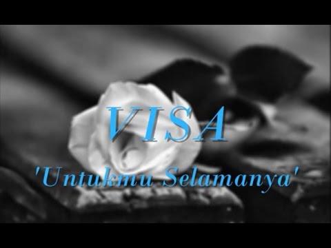 VISA - Untukmu Selamanya ★★★ LIRIK ★★★