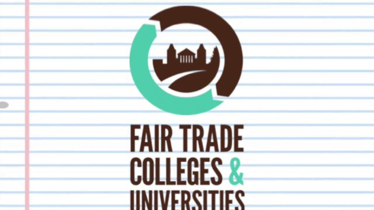 welcome to fair trade colleges universities welcome to fair trade colleges universities