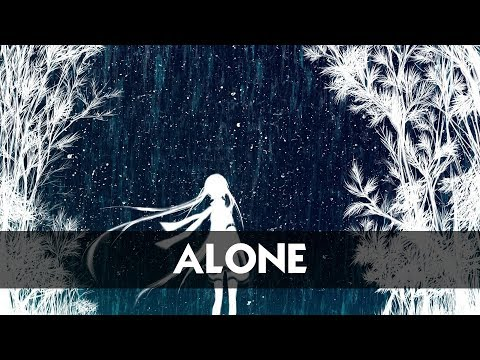 Nightcore - Alone