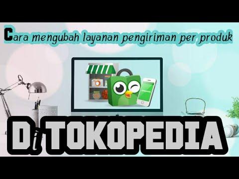cara-mengubah-layanan-pengiriman-per-produk-tokopedia-di-hp-android
