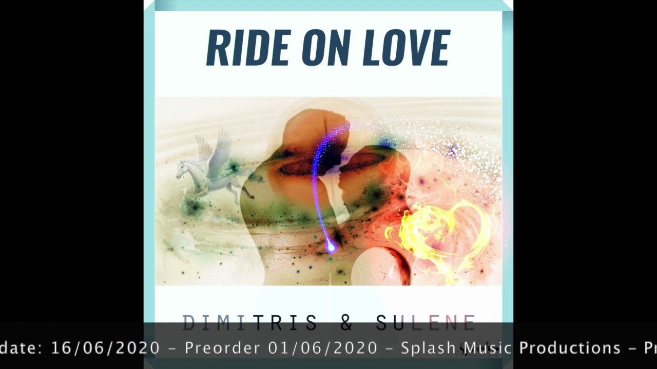 Dimitris & Sulene - Ride On Love - Preview
