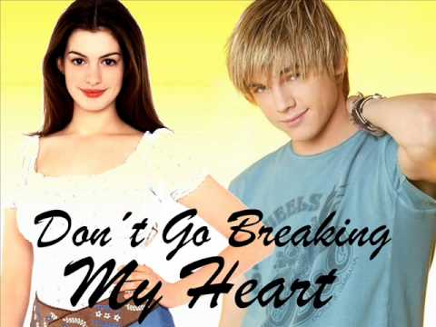 Don't Go Breaking My Heart - Anne Hathaway y Jesse McCartney