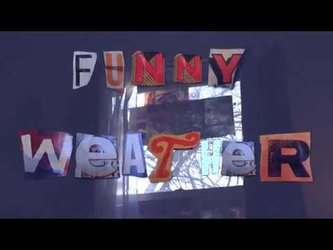 Ang Low - Funny Weather (Music Video)