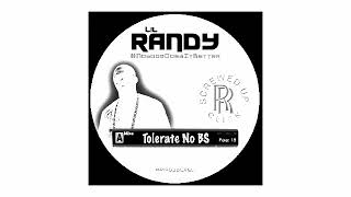 Download LIL RANDY - TOLERATE NO BS (FULL MIXTAPE) Mp3 and Videos