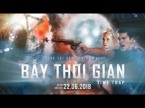 Xem phim Bẫy thời gian (Time trap) - Tóm Tắt Phim   Bẫy Thời Gian - Time Trap (2017)