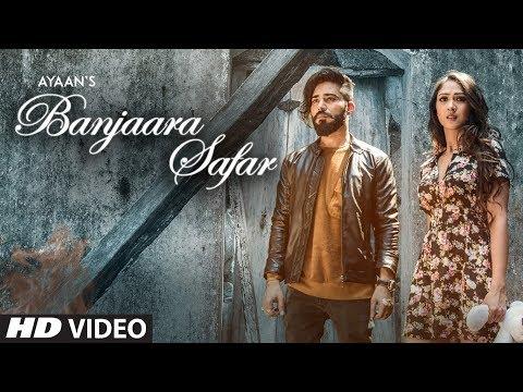 Ayaan Banjaara Safar Latest Video Song | Feat. Gaurav Kumar Bajaj, Krissann Barretto