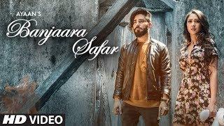 Banjaara Safar (Ayaan) Mp3 Song Download