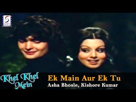 Ek Main Aur Ek Tu Asha Bhosle, Kishore Kumar @ Khel Khel Mein Rishi Kapoor, Neetu Singh