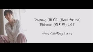 NCT DOYOUNG(도영) (NCT) _ Hard for me (RICHMAN(리치맨) OST Part.5) HAN/ROM/ENG LYRICS - Stafaband