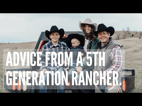 ADVICE FOR YOUNG FARMERS & RANCHERS.