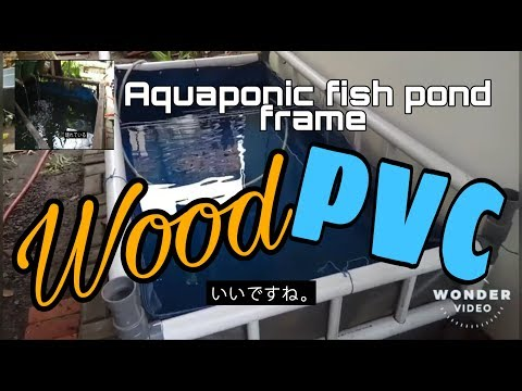 DIY: Replace the aquaponic fish pond Wood Frame to the PVC pipe frame.