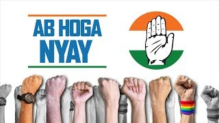 Lok Sabha Election 2019 | AB Hoga Nyay | Vote Nyay Vote Congress