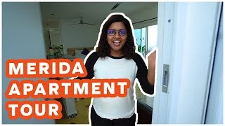 Living in Merida, Mexico | Apartment Tour & Cost of Living